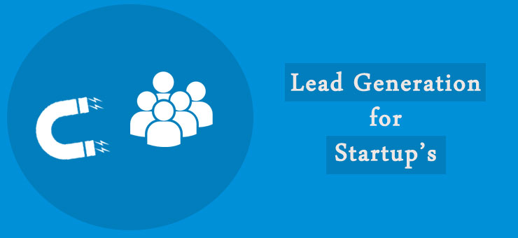 how to generate leads for startups