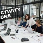 Productivity Hacks for Managers