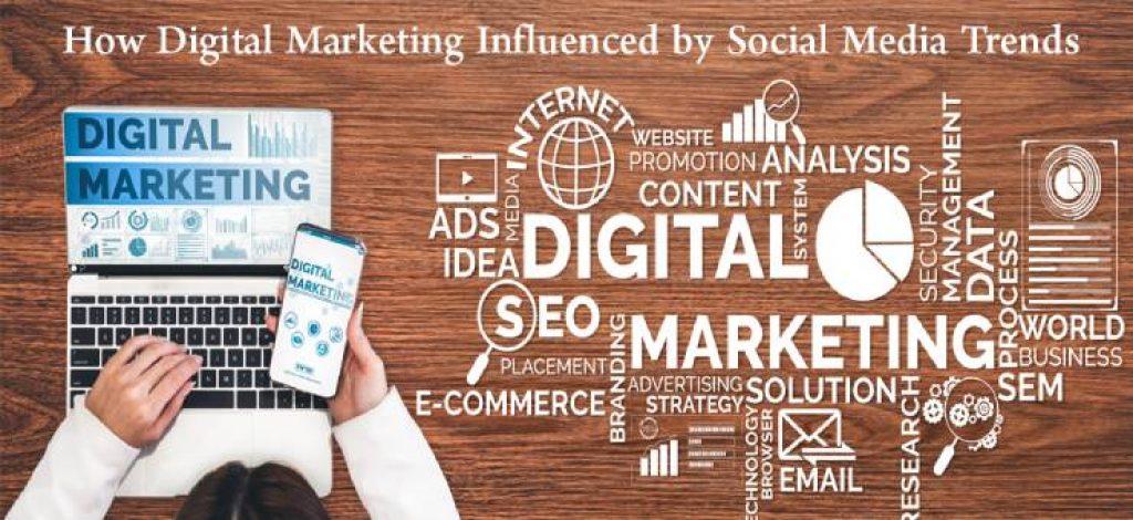 digital marketing influenced by social media
